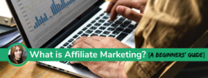 What is Affiliate Marketing Beginners Guide