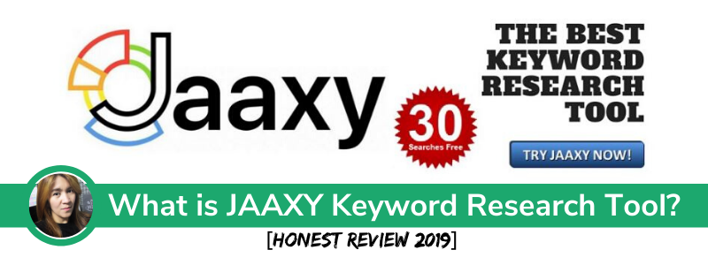 What is JAAXY Keyword Research Tool- an honest review