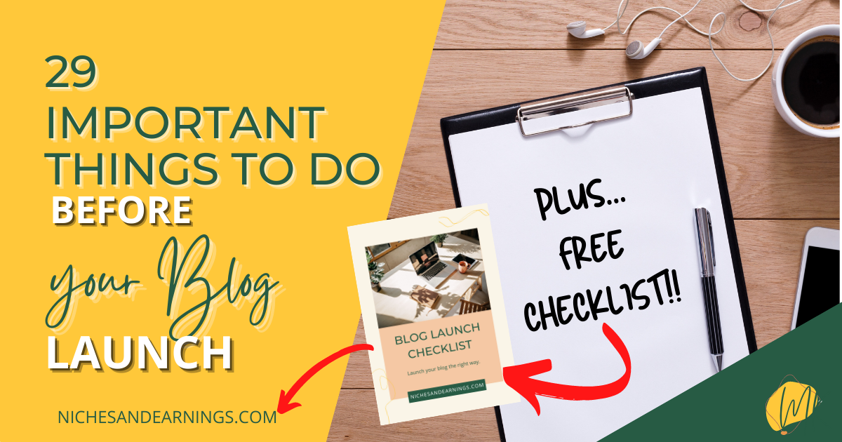 THINGS TO DO BEFORE LAUNCHING YOUR BLOG