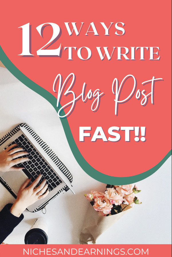 HOW TO WRITE BLOG POST FAST